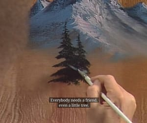 bob ross, painting, and sad quotes image