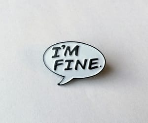 aesthetic, i'm fine, and pin image