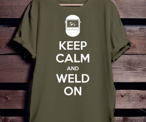 etsy, ​keepcalm, and welding shirt image