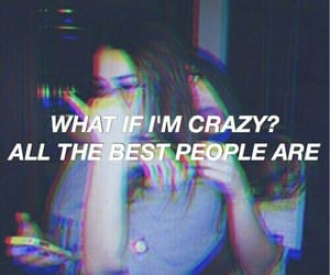 aesthetic, crazy, and quotes image