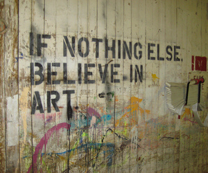 art, quotes, and believe image