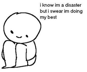 disaster, me, and swear image
