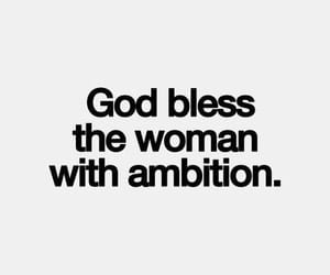 quotes, woman, and ambition image