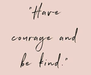 courage, quotes, and love image