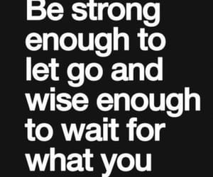 quotes, strong, and wait image
