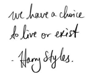 quotes, Harry Styles, and exist image