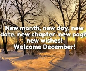 hello december, welcome december images, and december wishes image