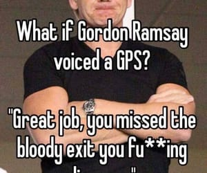 funny, gps, and gordon ramsay image