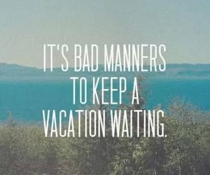 quotes, vacation, and summer image