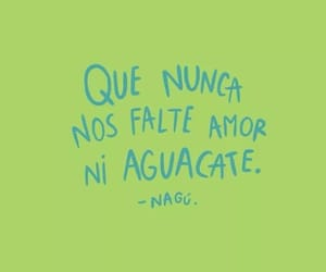 amor, frases, and aguacate image