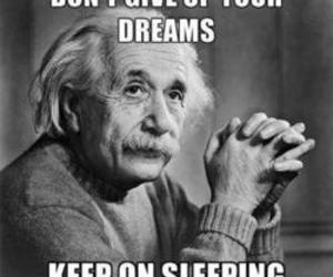 dreams, einstein, and text image