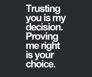 quotes, trust, and decisions image