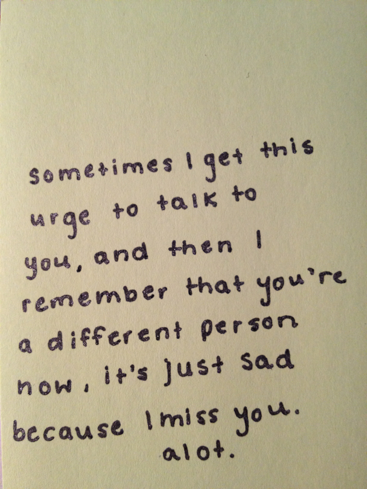 I Miss My Old Friends Quotes Tumblr Nemetasaufgegabeltinfo