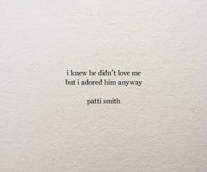 quotes, Patti Smith, and love image
