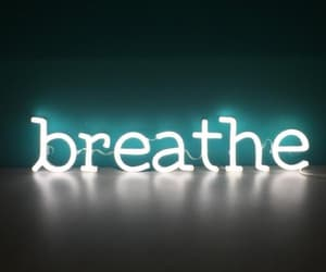 breathe, neon lights, and words image