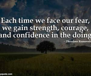 confidence, strength, and courage quotes image