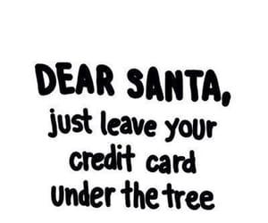 santa, christmas, and quotes image