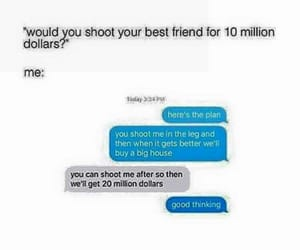 best friend, messages, and money image