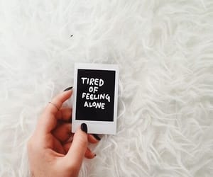 alone, quotes, and tired image
