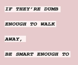 dumb, smart, and quote image
