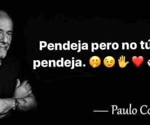 frases, paulo coelho, and momazo image