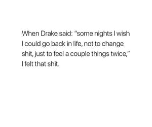 be yourself, Drake, and feelings image