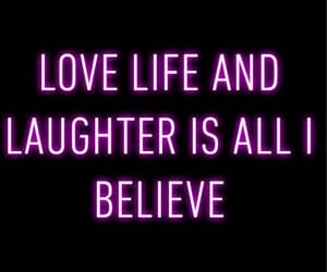believe, song, and laugh image