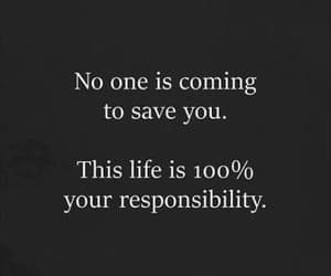 life, quotes, and responsibility image