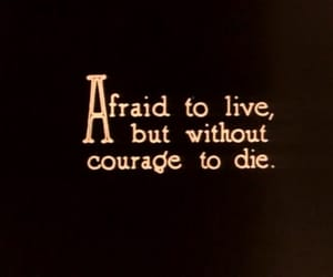 afraid, courage, and quotes image