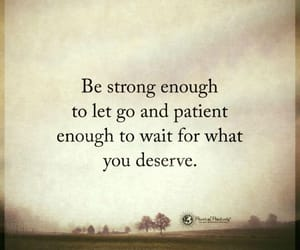 be strong, let go, and wait image