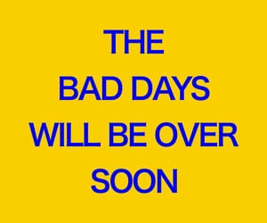 soon, yellow, and bad days image