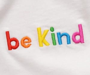 aesthetic, be kind, and colors image