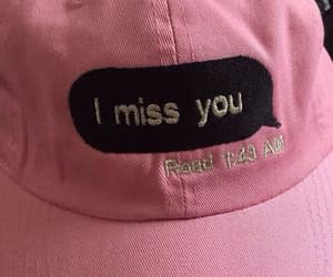i, i miss you, and you image