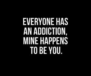 addiction, quote, and love lessons image