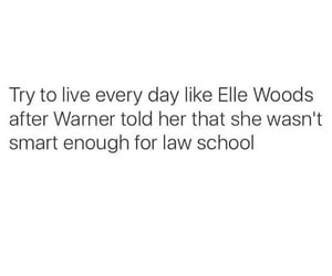 quotes, elle woods, and inspiration image