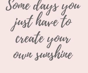 happy, sunshine, and positive quotes image