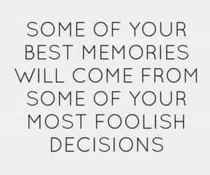 quotes, memories, and decisions image