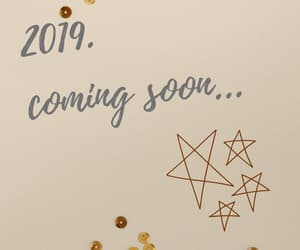 coming soon, 2019, and newyear image