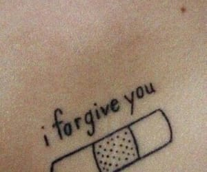 tattoo, forgive, and quotes image