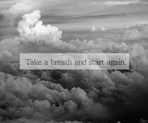 quote, breath, and start image