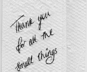 quotes, thank you, and small things image