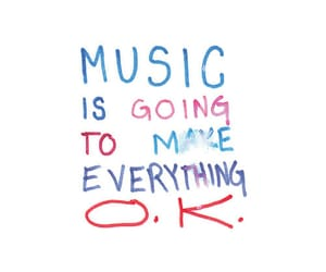 music, ok, and quotes image