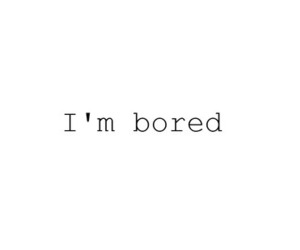 black and white, bored, and text image