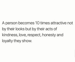 attractive, honestly, and kindness image