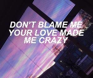 Lyrics, aesthetic, and crazy image