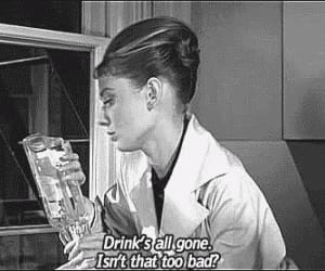 audrey hepburn, drink, and quotes image