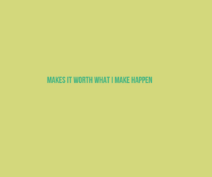 happen, make, and quote image