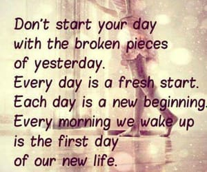 advice, fresh start, and new day image