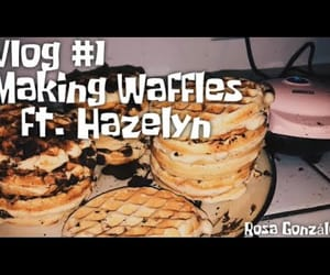 bffs, waffles, and vlogs image