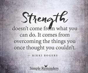 strength, quotes, and text image